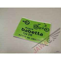 Babbetta 210 Návod k obsluze